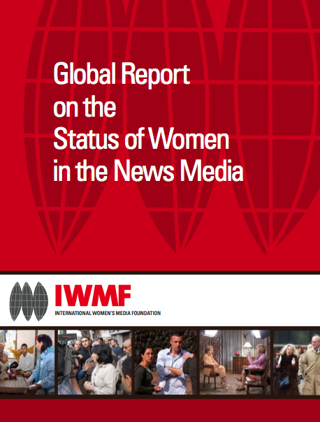 """The Global Report on the Status of Women in the News Media"""